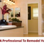Why Hire A Professional To Remodel Your Bath?